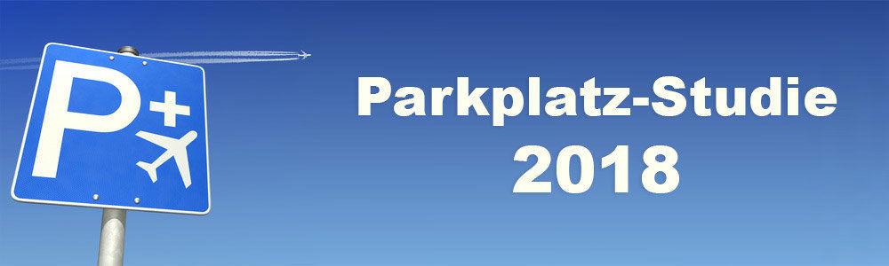 Parkplatz-Studie 2018: So viel kostet das Parken an den deutschen Flughäfen.